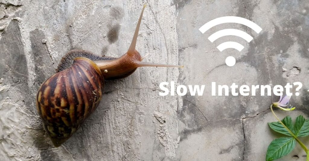 Why do I have slow internet?
